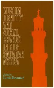 9781850651963: Muslim Identity and Social Change in Sub-Saharan Africa
