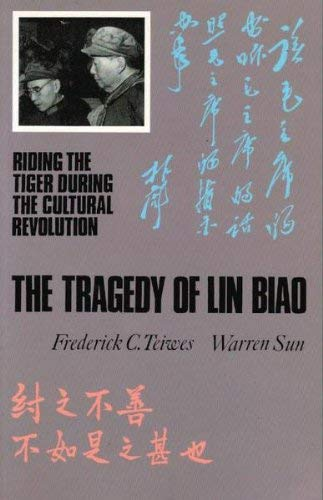 9781850652663: The Tragedy of Lin Biao: Riding the Tiger During the Cultural Revolution, 1966-71