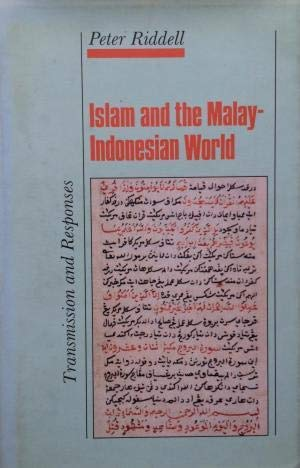 9781850653363: Islam and the Malay-Indonesian World: Transmission and Responses