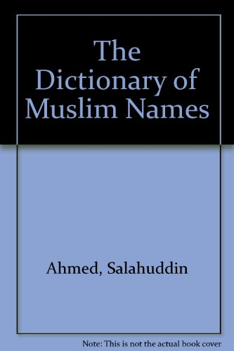 9781850653561: The Dictionary of Muslim Names