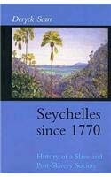 9781850653639: Seychelles since 1770 : A History of a Slave and Post-Slavery Society