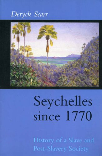 9781850653646: Seychelles Since 1770: History of a Slave and Post-slavery Society