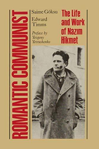 9781850653714: Romantic Communist: The Life and Work of Nazim Hikmet