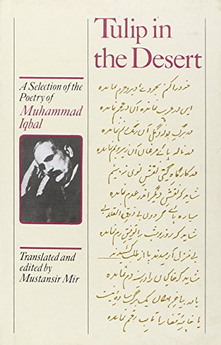 9781850653738: Tulip in the Desert: A Selection of Iqbal's Poetry