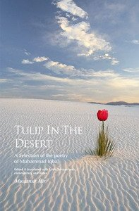 Tulip in the Desert: A Selection of Iqbal's Poetry (9781850653745) by Mir, Mustansir