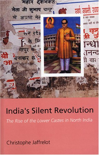 9781850653981: India's Silent Revolution: The Rise of the Lower Castes