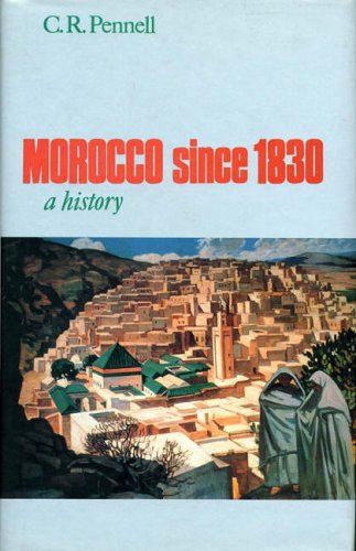 9781850654261: Morocco Since 1830: A History