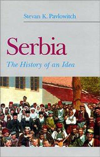 Serbia: The History Behind the Name (Hardback): Stevan K. Pavlowitch