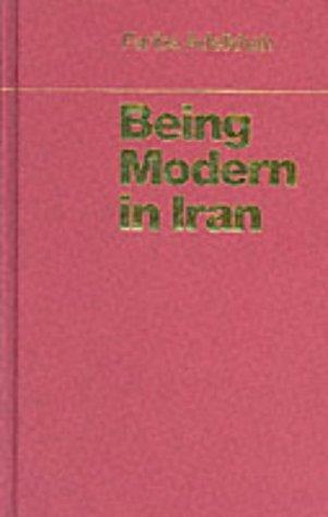 9781850655169: Being modern in Iran