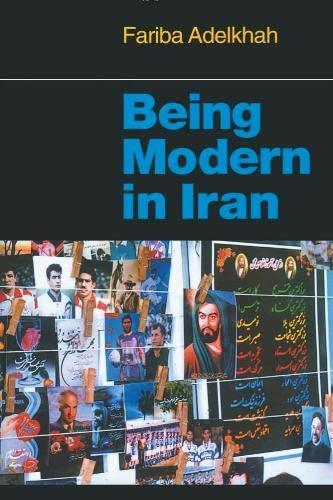 9781850655183: Being Modern in Iran