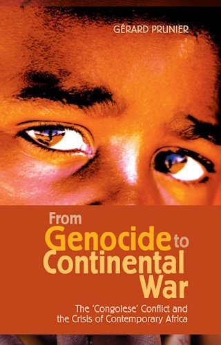 9781850655237: From Genocide to Continental War: The Congolese Conflict and the Crisis of Contemporary Africa