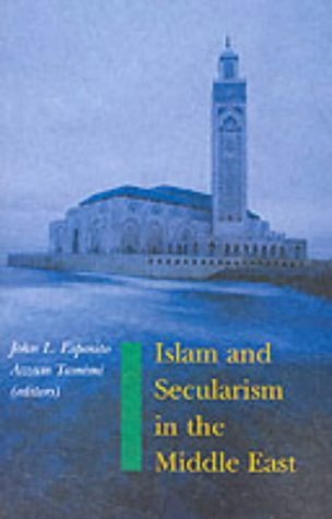 9781850655411: Islam and Secularism in the Middle East