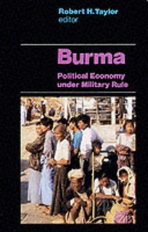 9781850655473: Burma: Political Economy Under Military Rule