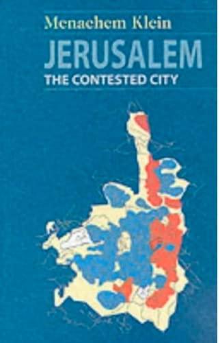 9781850655763: Jerusalem: The Contested City
