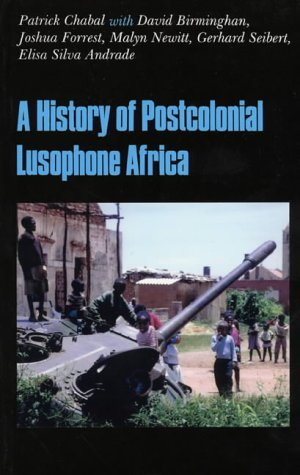 9781850655893: The History of Postcolonial Lusophone Africa