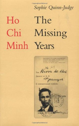 9781850656586: Ho Chi Minh: The Missing Years