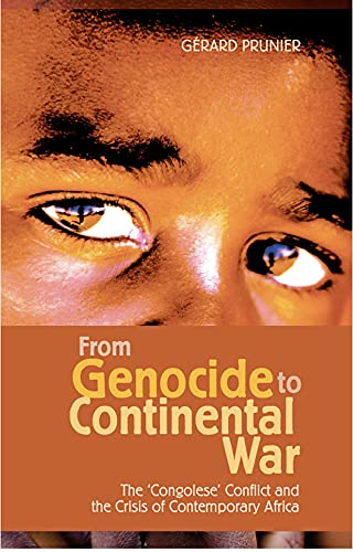 9781850656654: From Genocide to Continental War: The Congolese Conflict and the Crisis of Contemporary Africa
