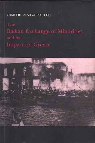9781850656746: The Balkan Exchange of Minorities and Its Impact on Greece