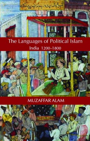 9781850657095: Islam and the Language of Politics in India, 1200-1800