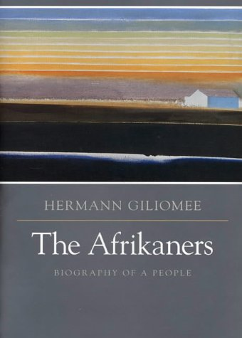 9781850657149: The Afrikaners, The: Biography of a People