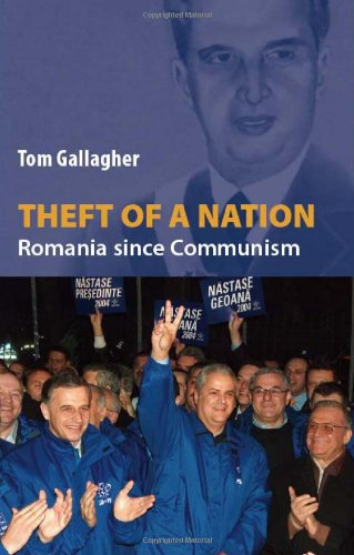 9781850657163: Theft of a Nation: Romania Since Communism