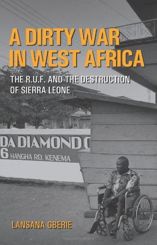 9781850657422: A Dirty War in West Africa: The R.U.F. and the Destruction of Sierra Leone