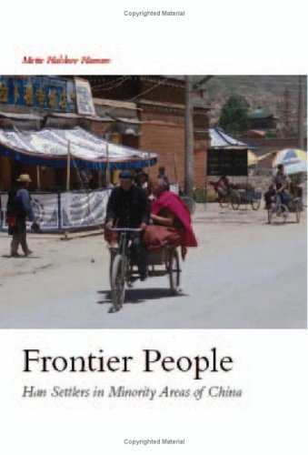 9781850657552: Frontier People: Han Settlers in Minority Areas of China