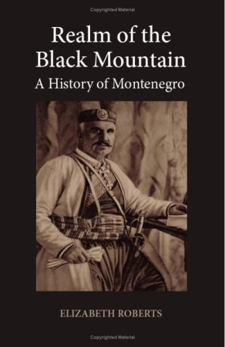 9781850657712: REALM OF THE BLACK MOUNTAIN A History of Montenegro
