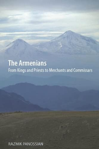 9781850657880: The Armenians: From Kings and Priests to Merchants and Commissars
