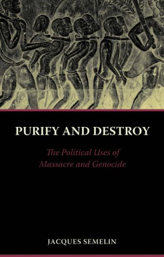 9781850658177: Purify and Destroy: The Political Uses of Massacre and Genocide
