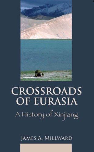 9781850658184: Eurasian Crossroads: A History of Xinjiang