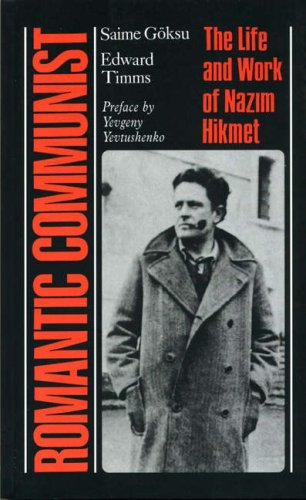 9781850658276: Romantic Communist: The Life and Work of Nazim Hikmet