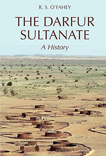 The Darfur sultanate : a history.: O'Fahey, R.S.