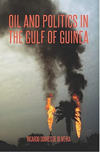 9781850658580: Oil and Politics in the Gulf of Guinea