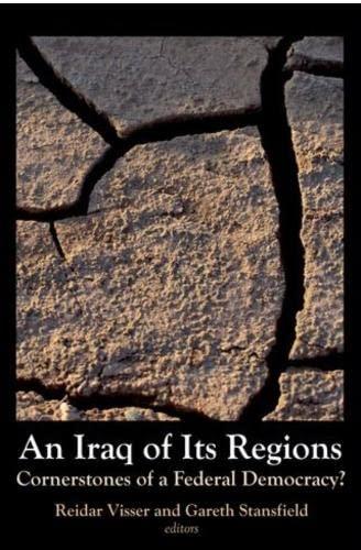 9781850658757: Iraq of Its Regions: Cornerstones of a Federal Democracy?