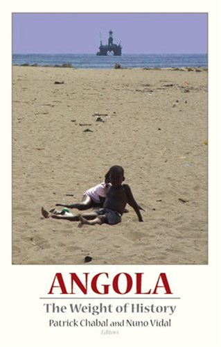 9781850658801: Angola: The Weight of History
