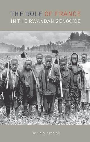 9781850658825: The Role of France in the Rwandan Genocide