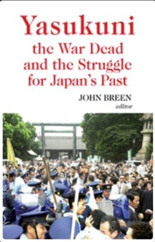 9781850659075: Yasukuni, the War Dead and the Struggle for Japan's Past