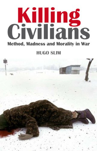 9781850659143: Killing Civilians: Method, Madness and Morality in War
