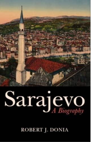 9781850659433: Sarajevo: Biography of a City