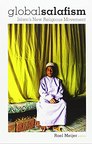 9781850659808: Global Salafism: Islam's New Religious Movement