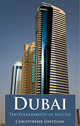 9781850659860: Dubai: The Vulnerability of Success