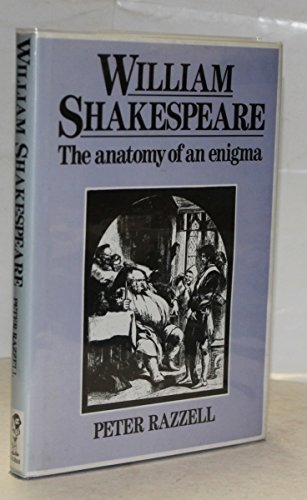 William Shakespeare: The anatomy of an enigma (9781850660101) by Razzell, P. E