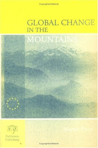 9781850700623: Global Change in the Mountains