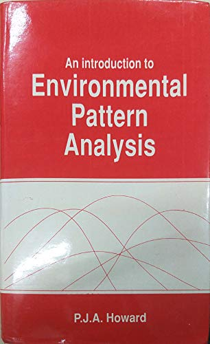 An Introduction to Environmental Pattern Analysis: Howard, Pierce J.