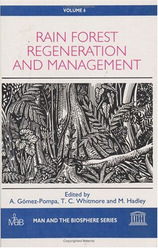9781850702610: Rain Forest Regeneration and Management (Man and the Biosphere Series 6)