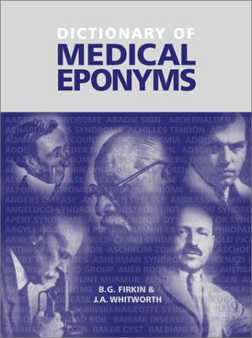 9781850703334: Dictionary of Medical Eponyms, Second Edition, Paperback