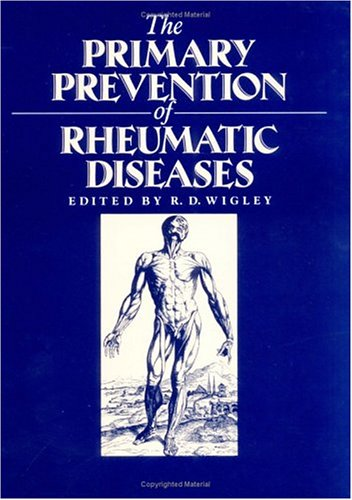 9781850703662: The Primary Prevention of Rheumatic Diseases