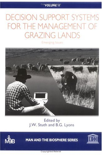 Decision Support Systems for the Management of Grazing Lands: Emerging Issues [Man and the ...