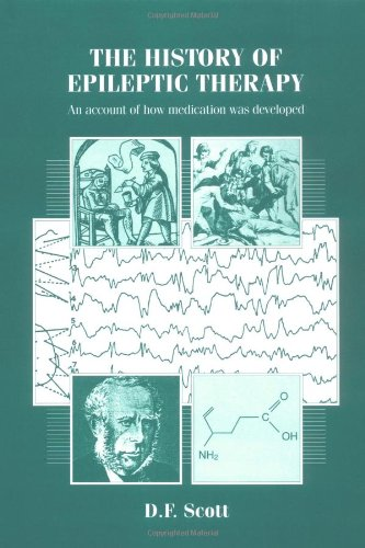 9781850703914: The History of Epileptic Therapy: An Account of How Medication was Developed